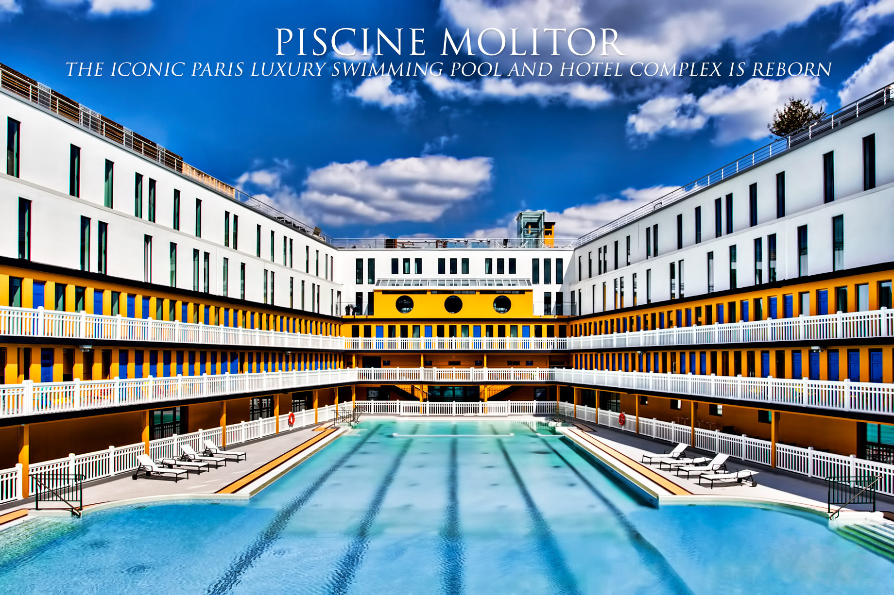Piscine Molitor - The Iconic Paris Luxury Swimming Pool and Hotel Complex is Reborn