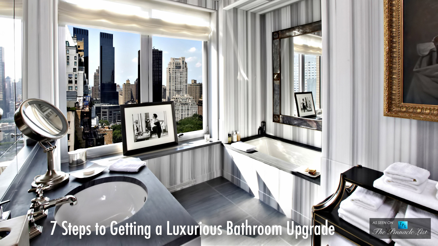 7 Steps To Getting A Luxurious Bathroom Upgrade The Pinnacle List