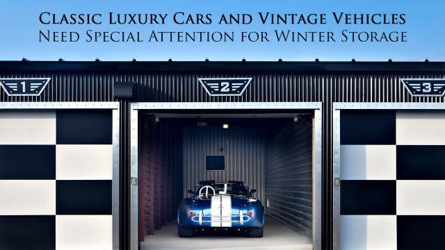 Classic Luxury Cars and Vintage Vehicles Need Special Attention for Winter Storage