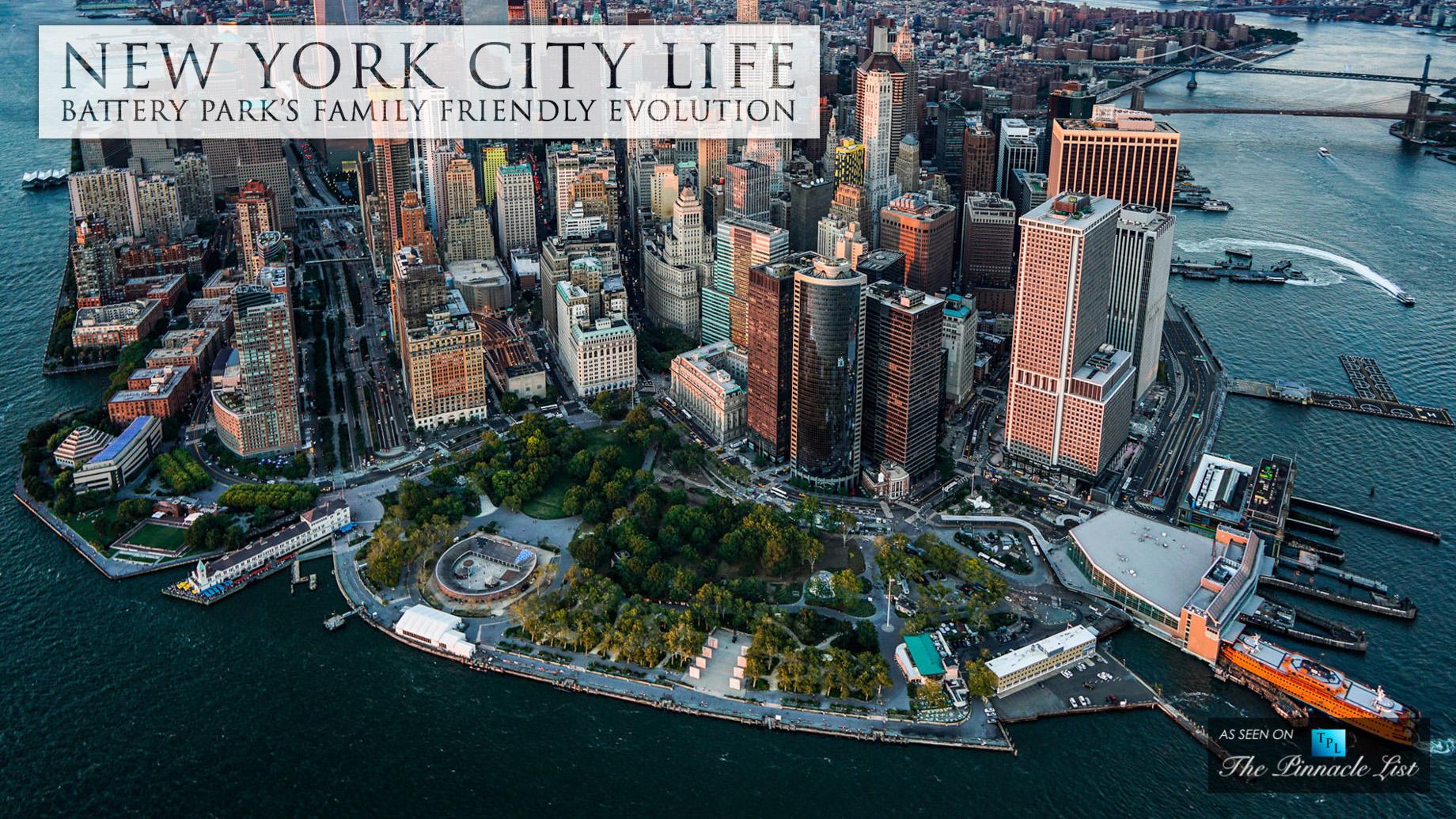 New York City Life - Battery Park's Family Friendly Evolution