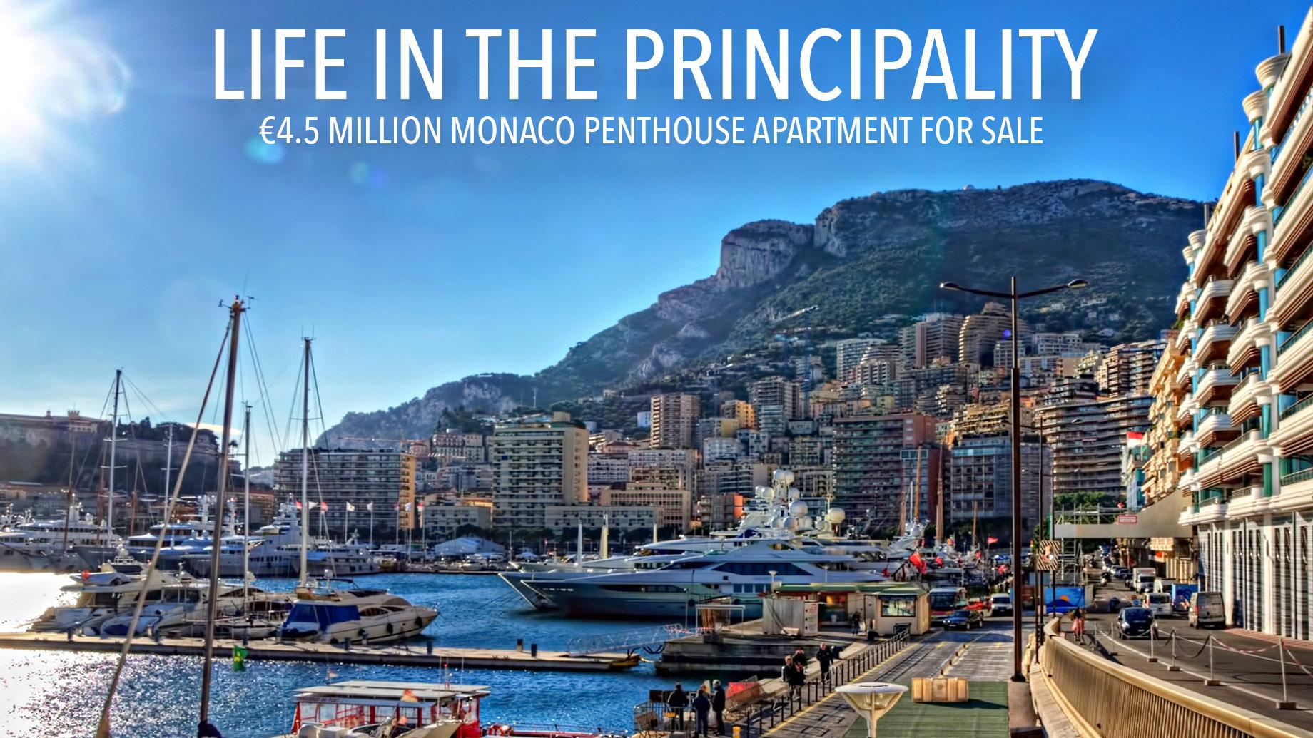 Life in the Principality - €4.5 Million Monaco Penthouse Apartment