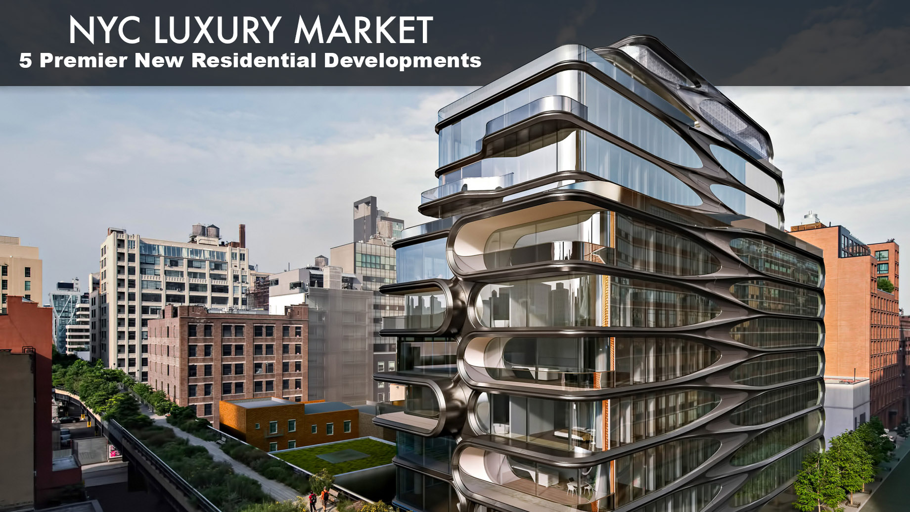 New York City Luxury Market in 2018 - 5 Premier New Residential Developments