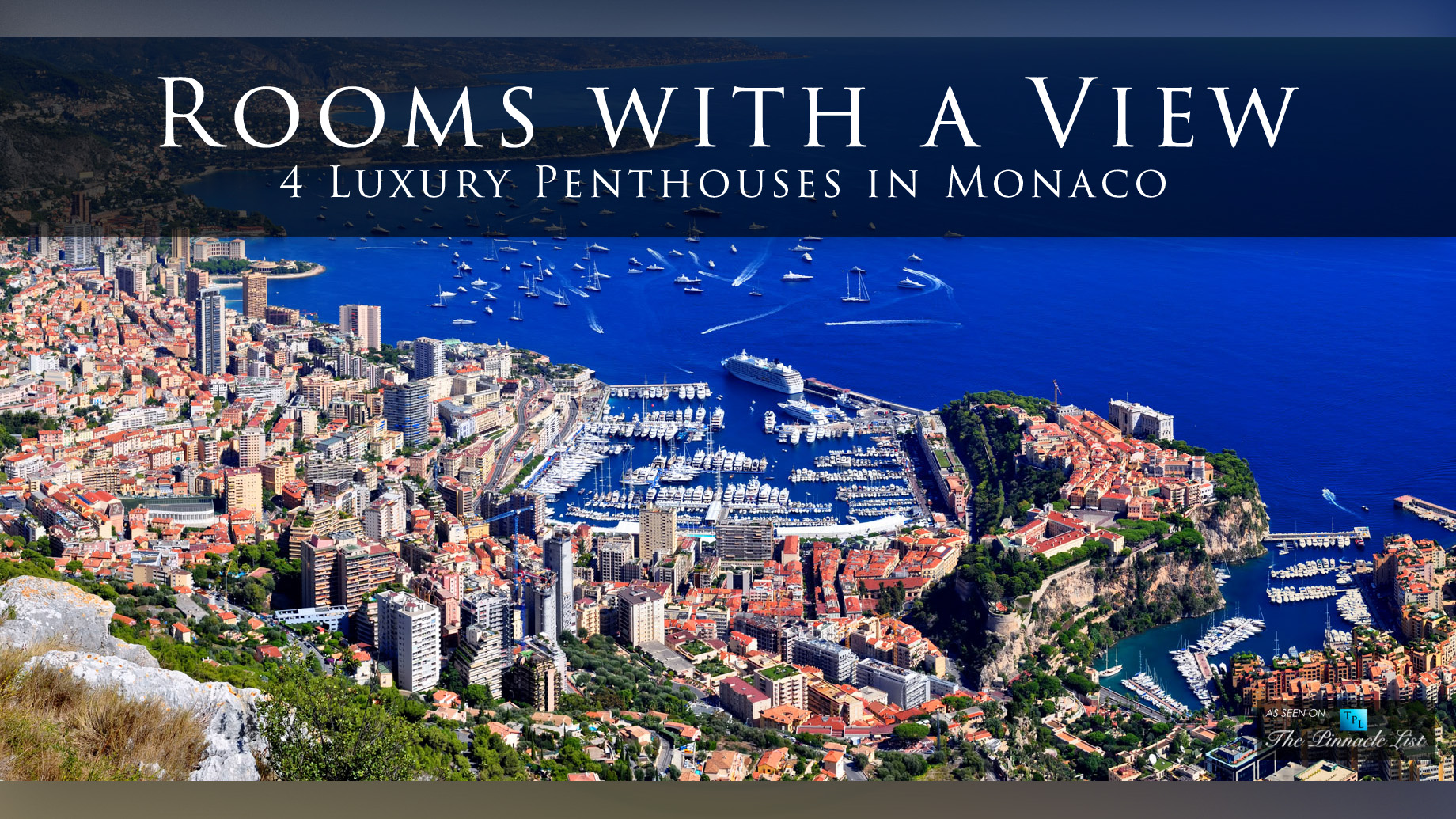 Rooms with a View - 4 Luxury Penthouses in Monaco