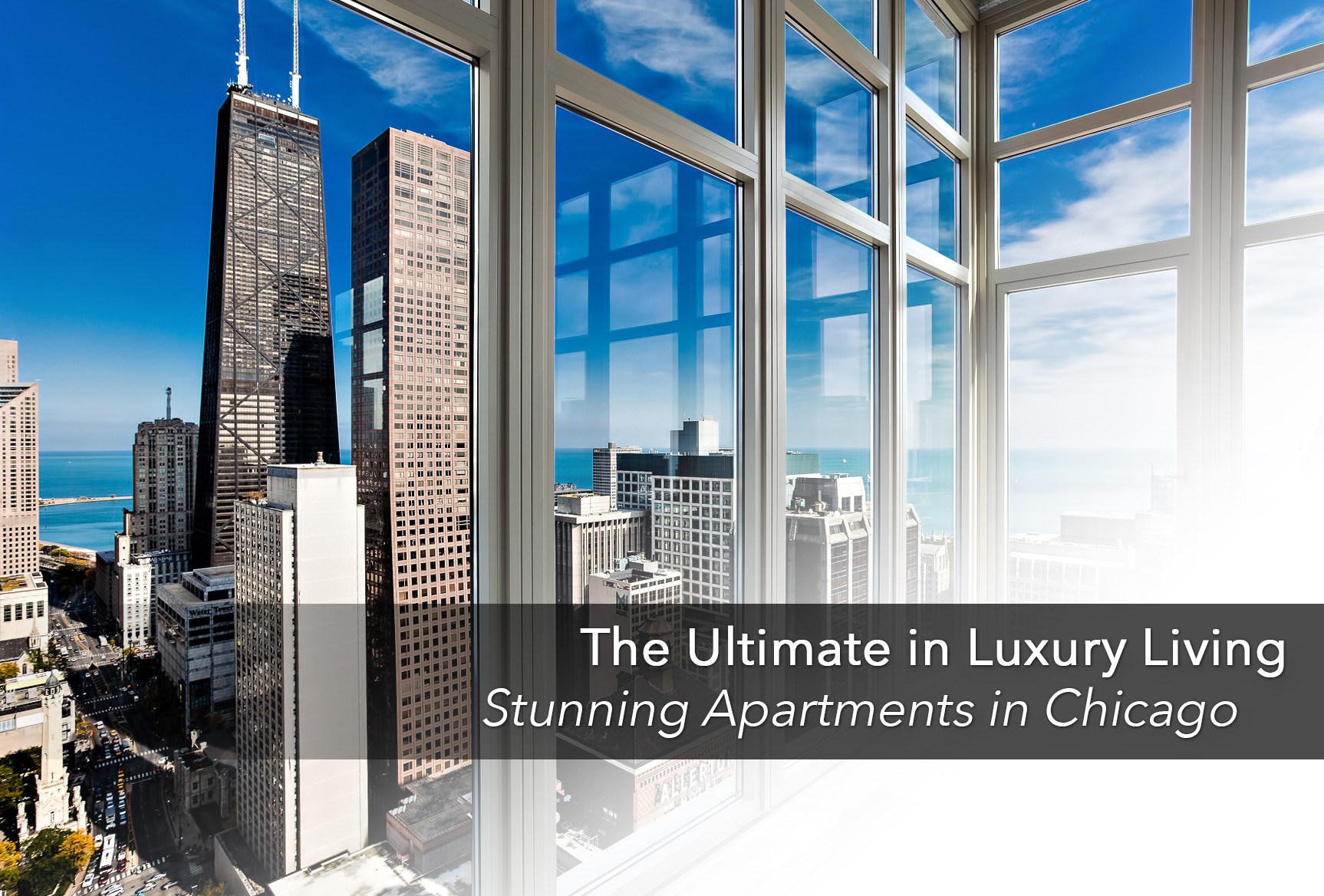 The Ultimate in Luxury Living - Stunning Apartments in Chicago