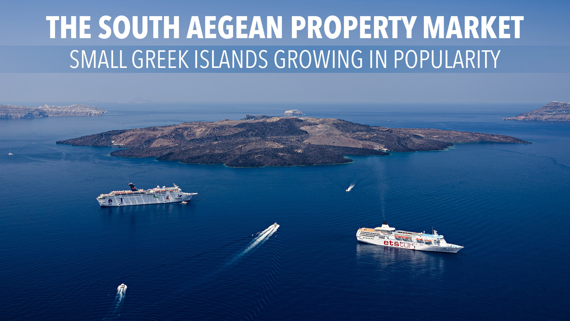 The South Aegean Property Market – Small Greek Islands Growing in Popularity