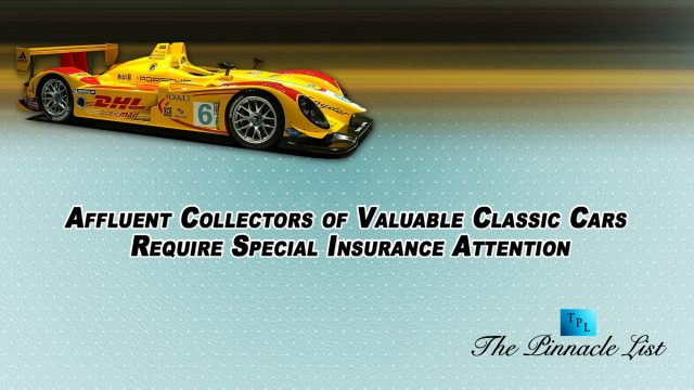 Affluent Collectors of Valuable Classic Cars Require Special Insurance Attention