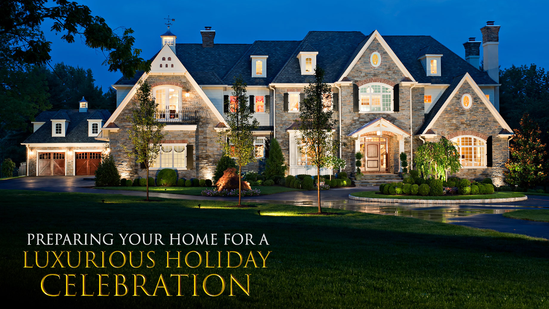 Preparing Your Home for a Luxurious Holiday Celebration