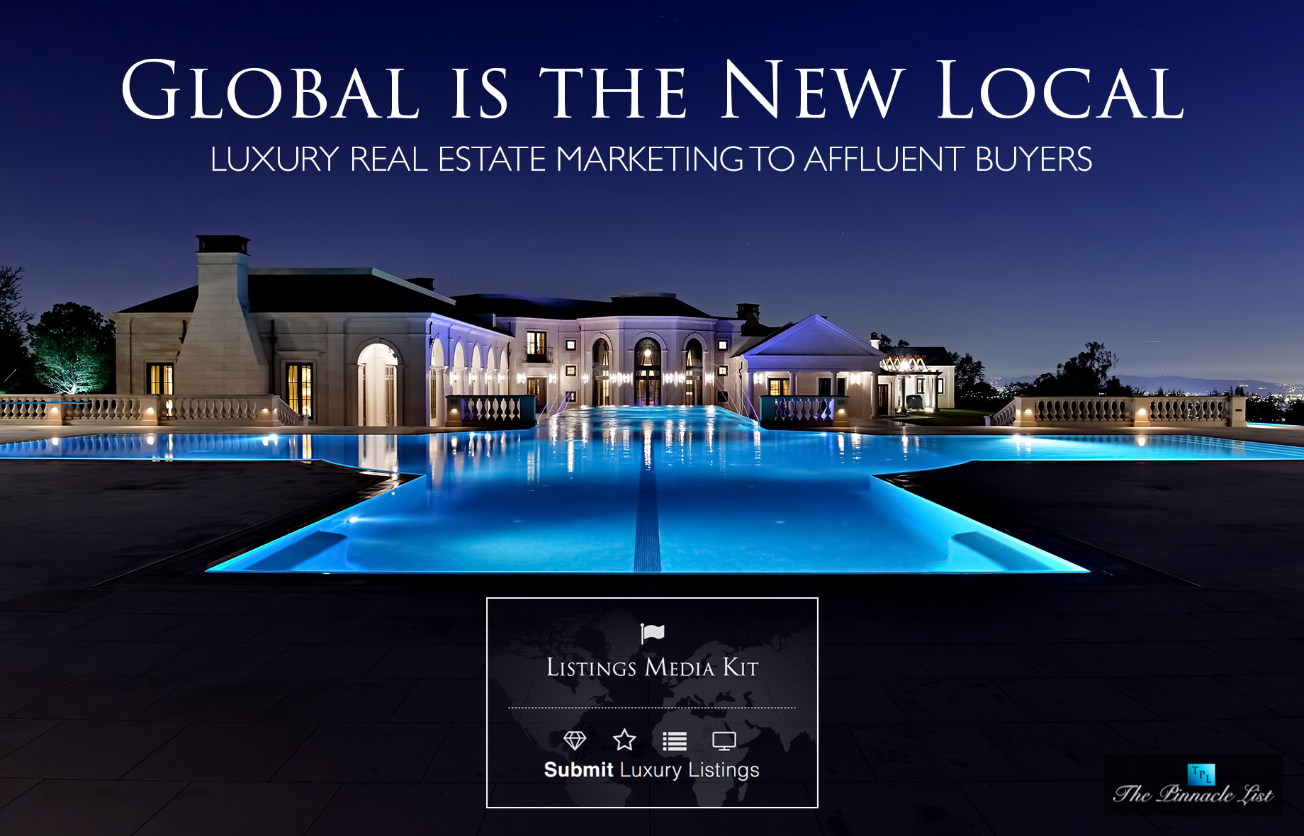 Global is the New Local for Luxury Real Estate Marketing to Affluent Buyers
