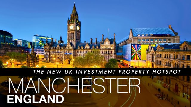 Manchester - The New UK Investment Property Hotspot in England