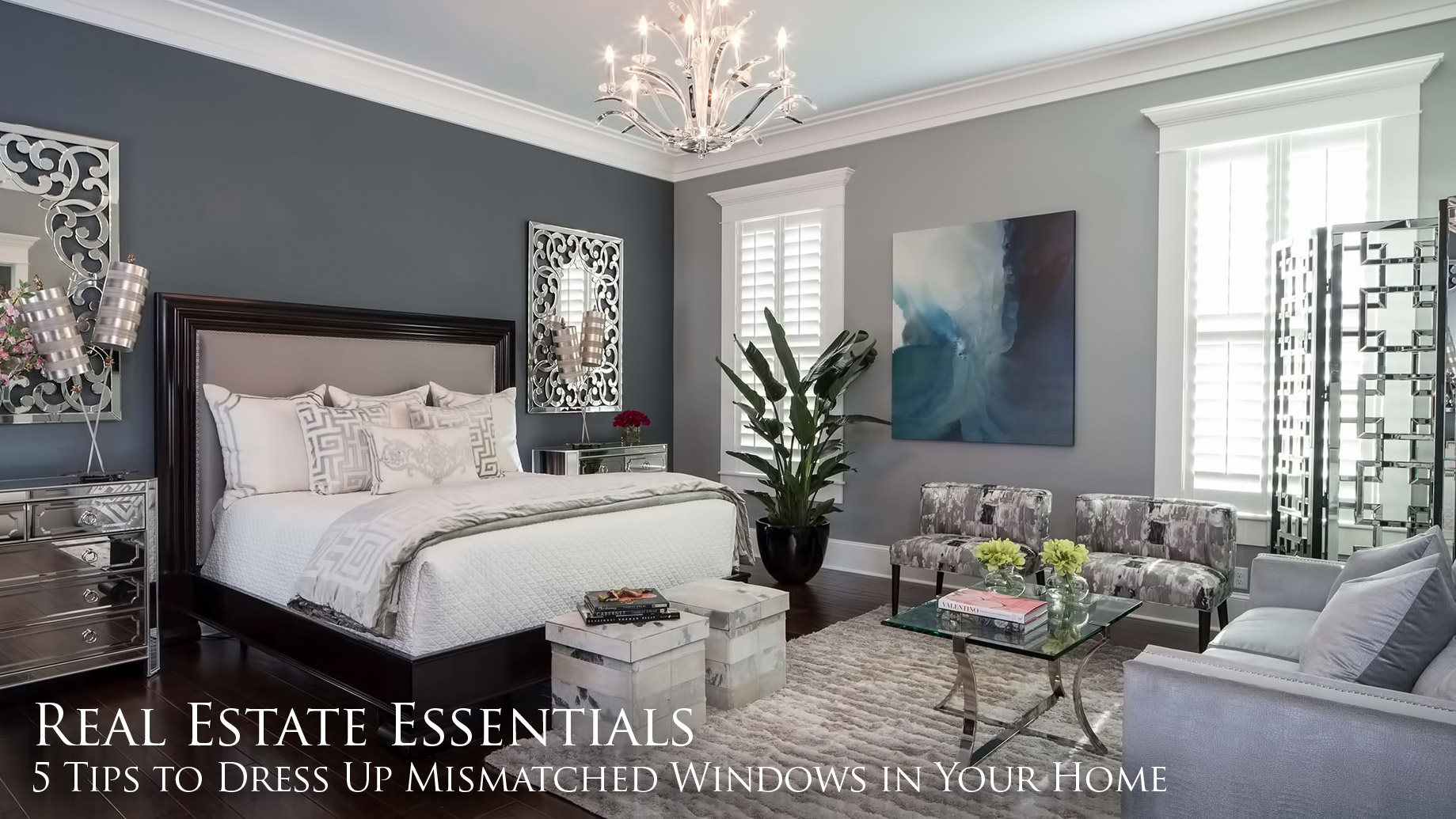 Real Estate Essentials - 5 Tips to Dress Up Mismatched Windows in Your Home
