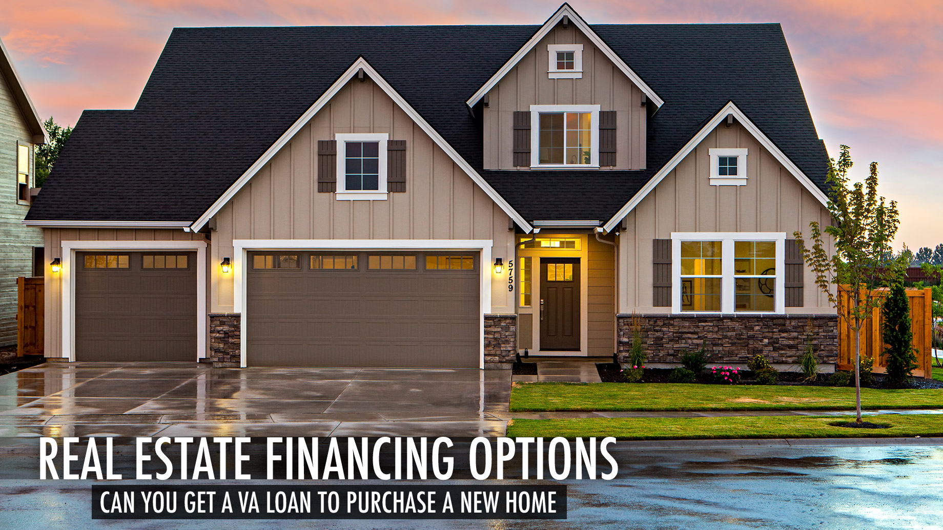 Real Estate Financing Options - Can You Get a VA Loan to Purchase a New Home