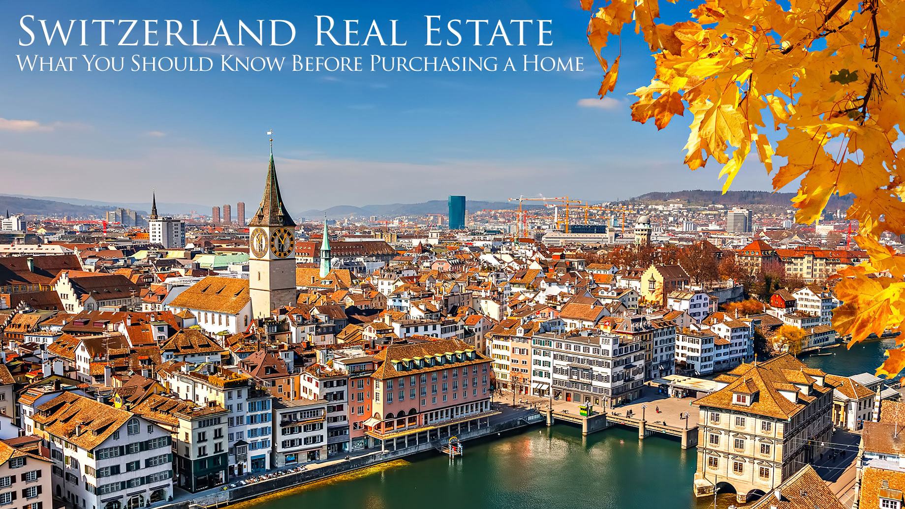 Switzerland Real Estate - What You Should Know Before Purchasing a Home