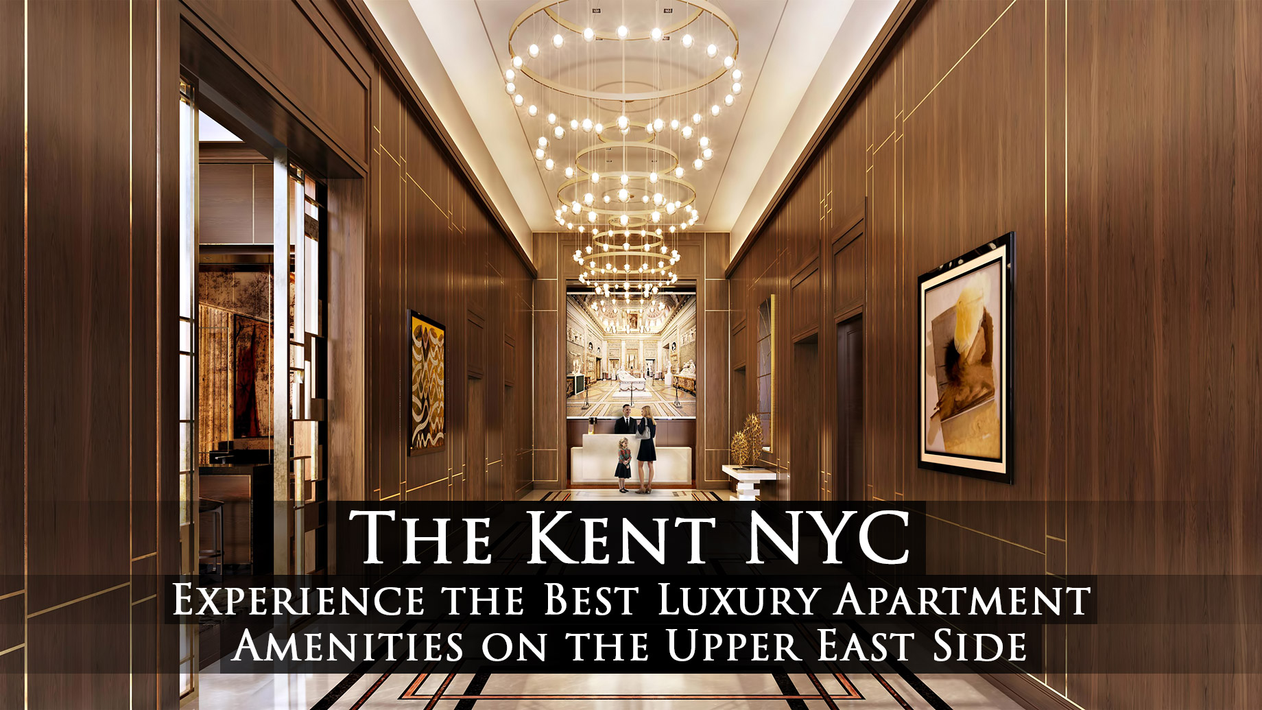 The Kent NYC - Experience the Best Luxury Apartment Amenities on the Upper East Side