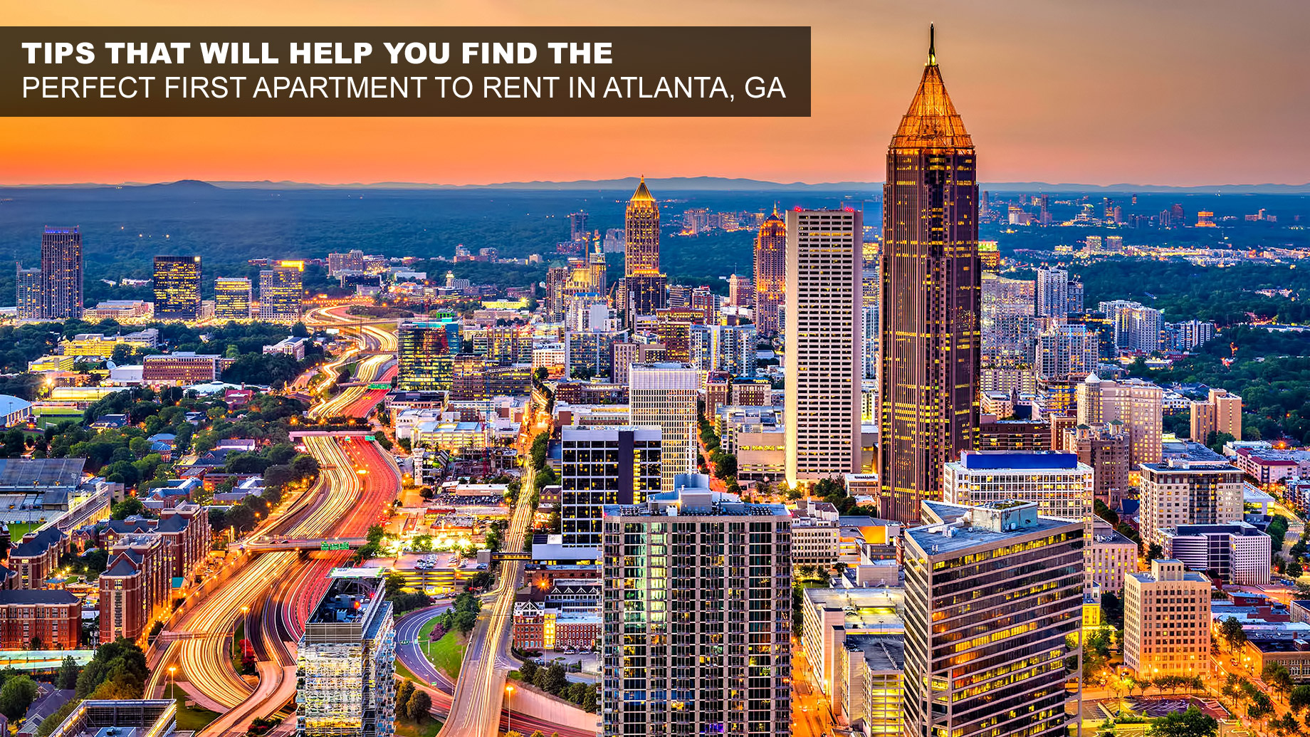 Tips that Will Help You Find the Perfect First Apartment to Rent in Atlanta, GA