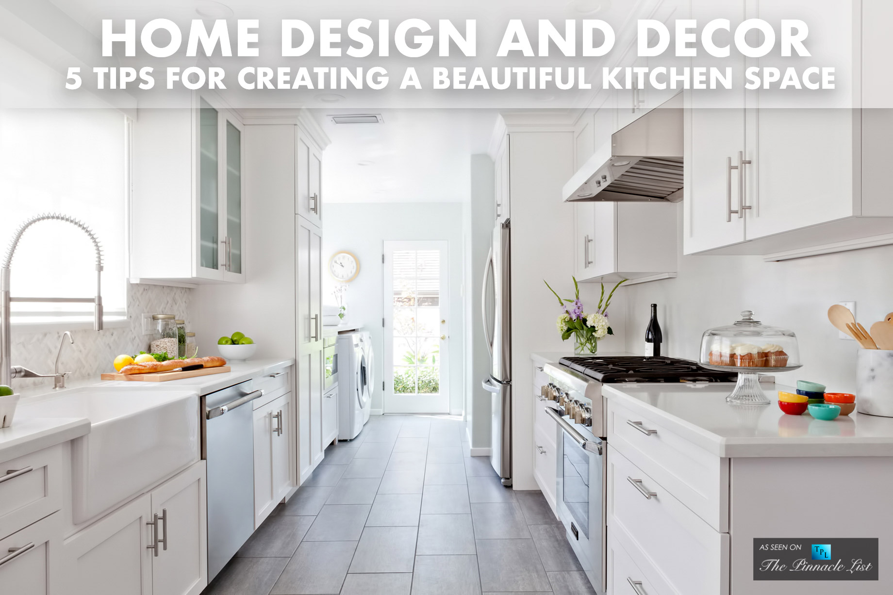 Home Design and Decor - 5 Tips for Creating a Beautiful Kitchen Space