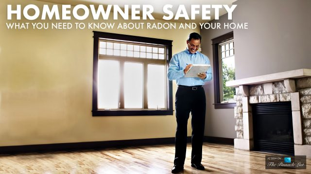 Homeowner Safety - What You Need to Know About Radon and Your Home