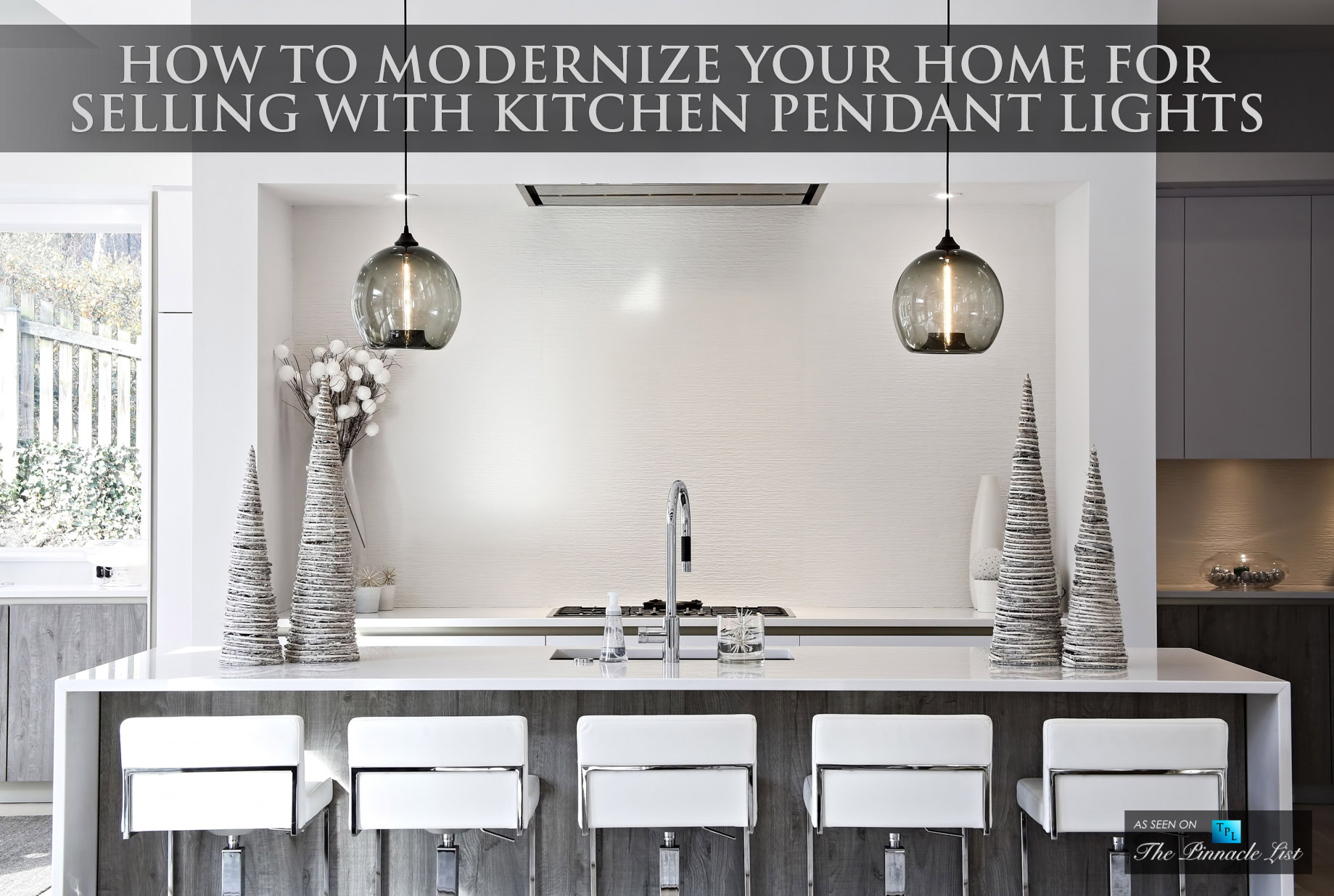 How To Modernize Your Home For Selling with Kitchen Pendant Lights