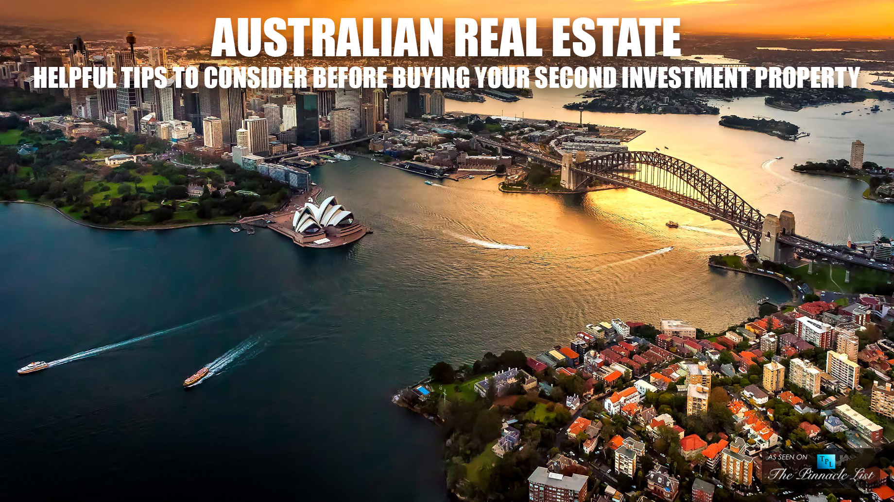 Australian Real Estate - Helpful Tips to Consider Before Buying Your Second Investment Property