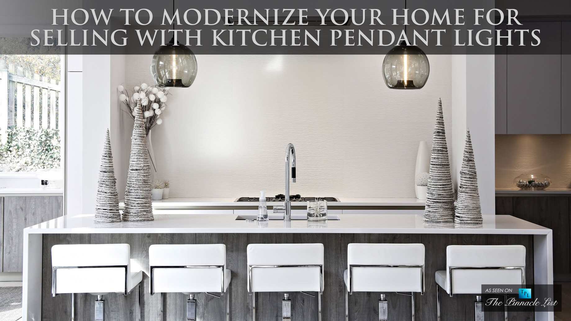 01b-How-To-Modernize-Your-Home-For-Selling-with-Kitchen-Pendant-Lights