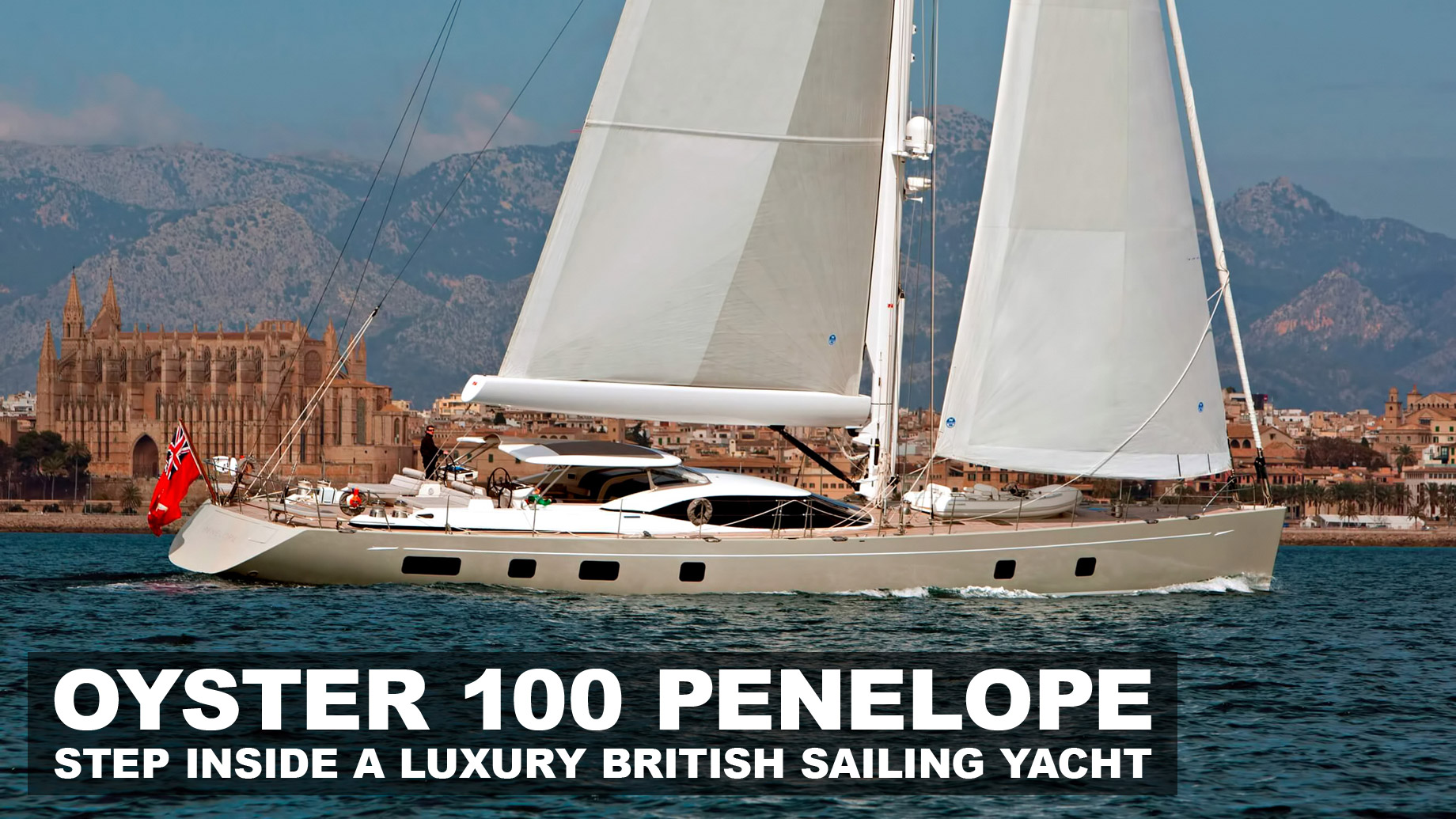 Oyster 100 Penelope – Step Inside A Luxury British Sailing Yacht