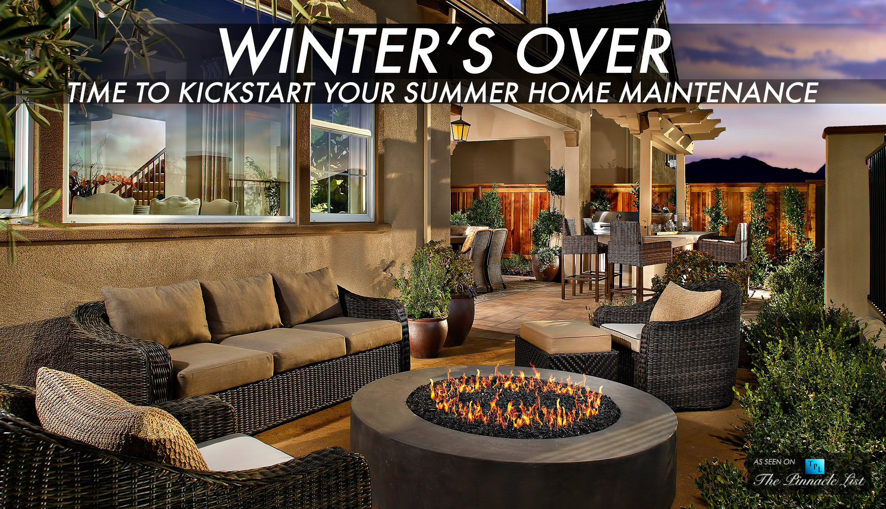 Winter's Over - Time to Kickstart Your Summer Home Maintenance