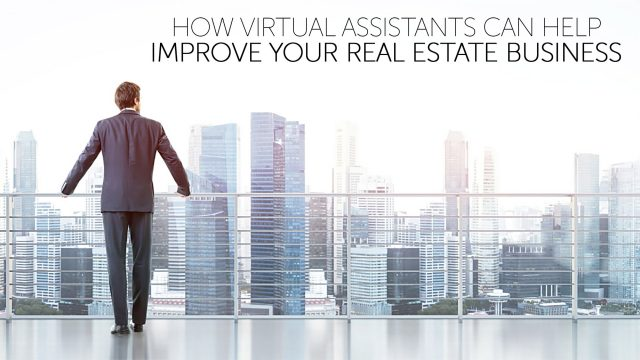 How Virtual Assistants Can Help Improve Your Real Estate Business