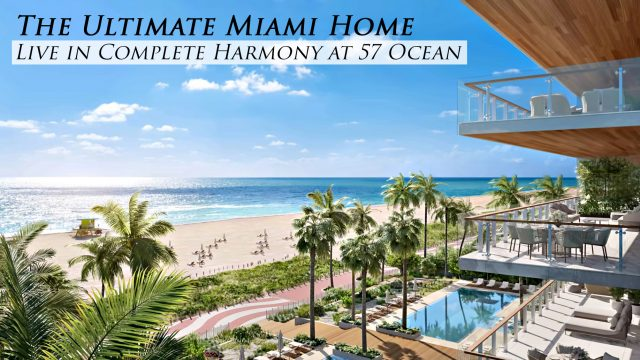 The Ultimate Miami Home - Live in Complete Harmony at 57 Ocean