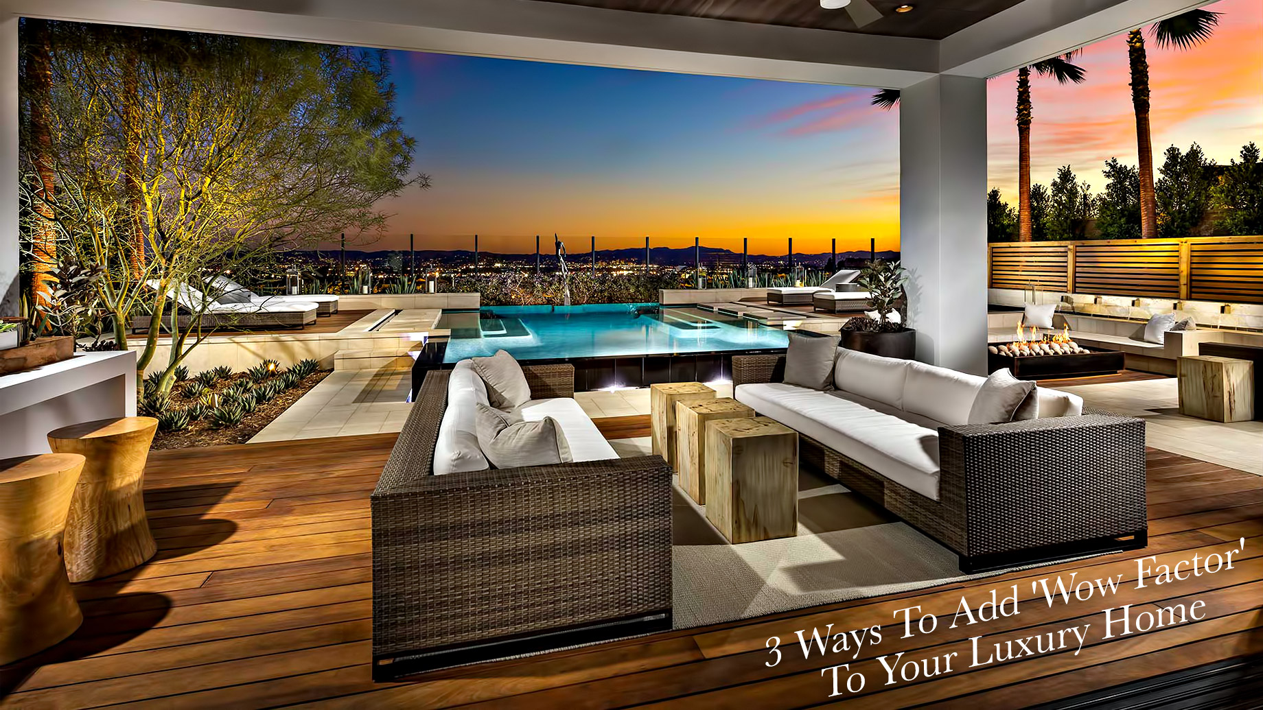 3 Ways To Add 'Wow Factor' To Your Luxury Home