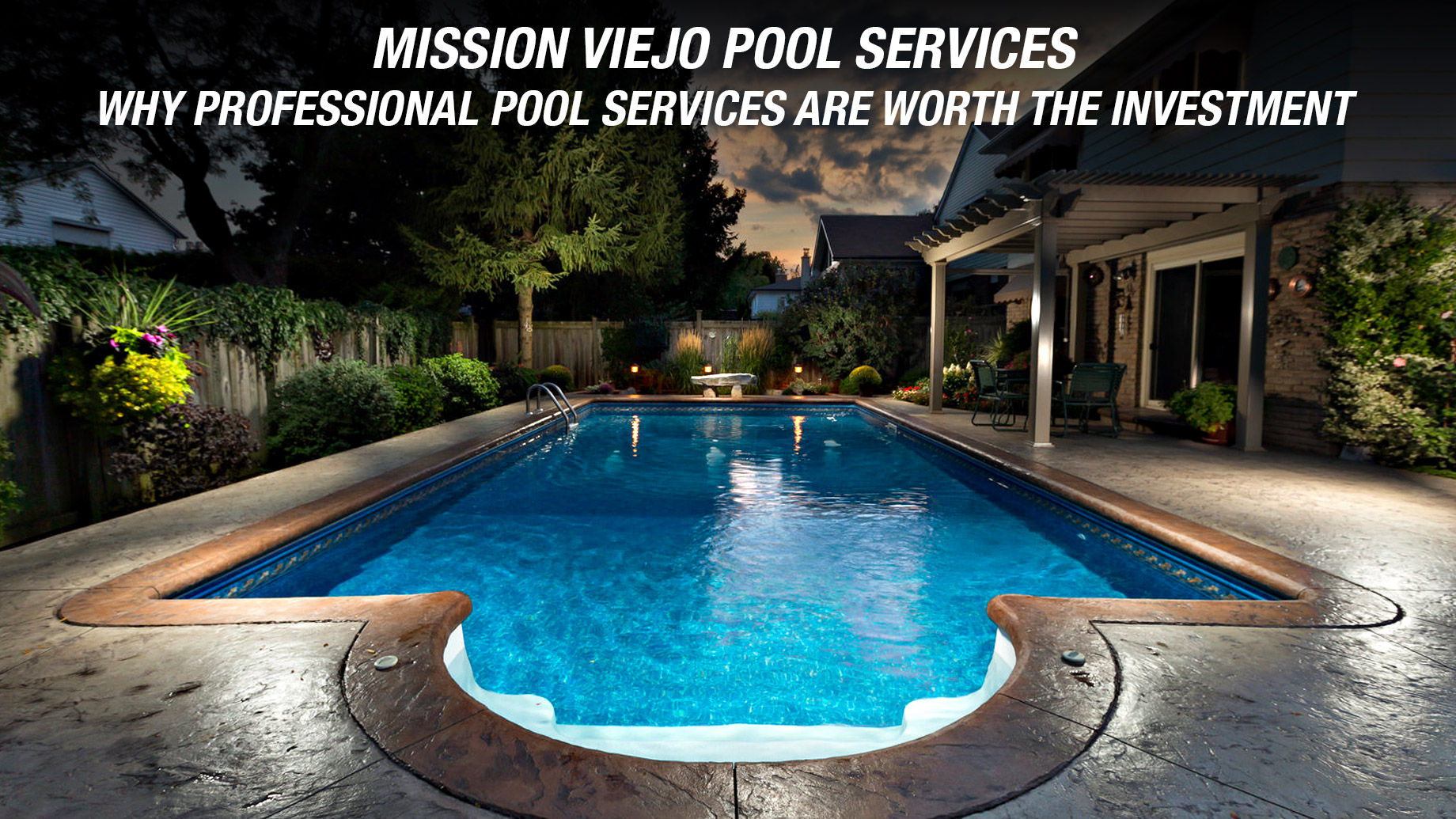 Mission Viejo Pool Services - Why Professional Pool Services Are Worth the Investment
