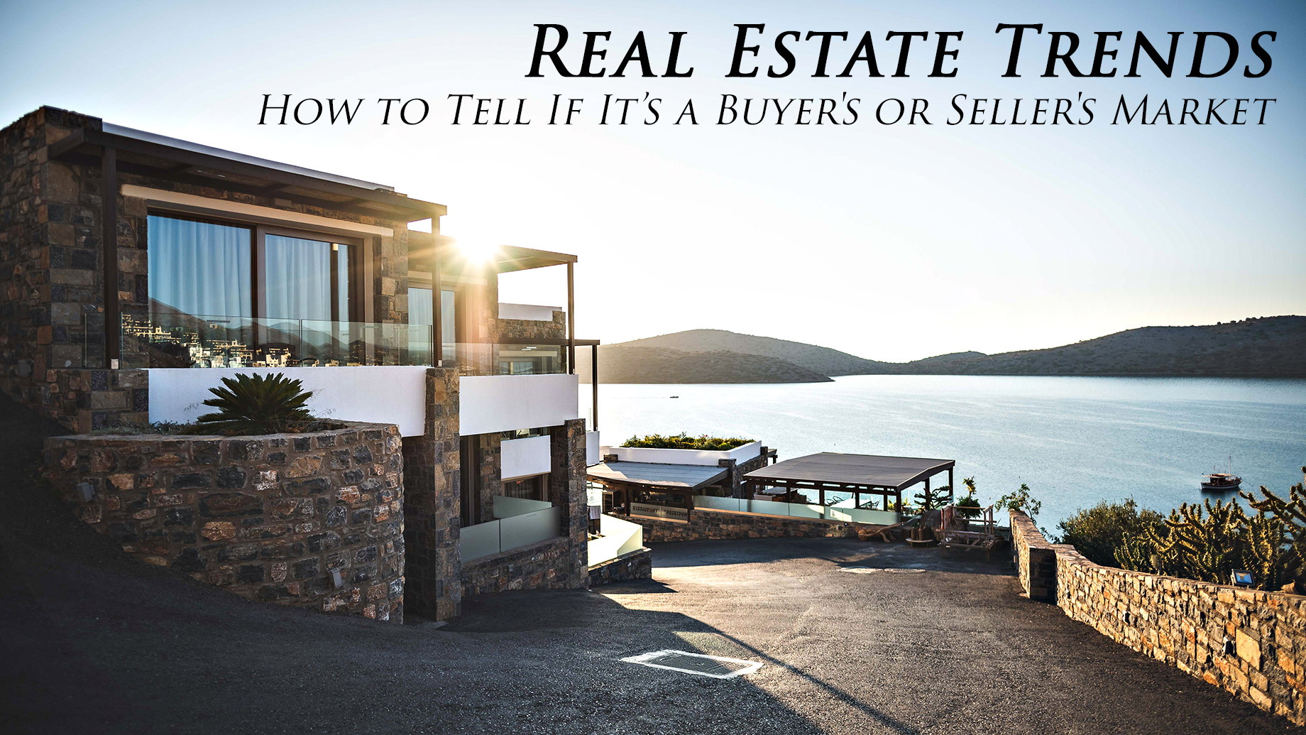 Real Estate Trends - How to Tell If It's a Buyer's or Seller's Market