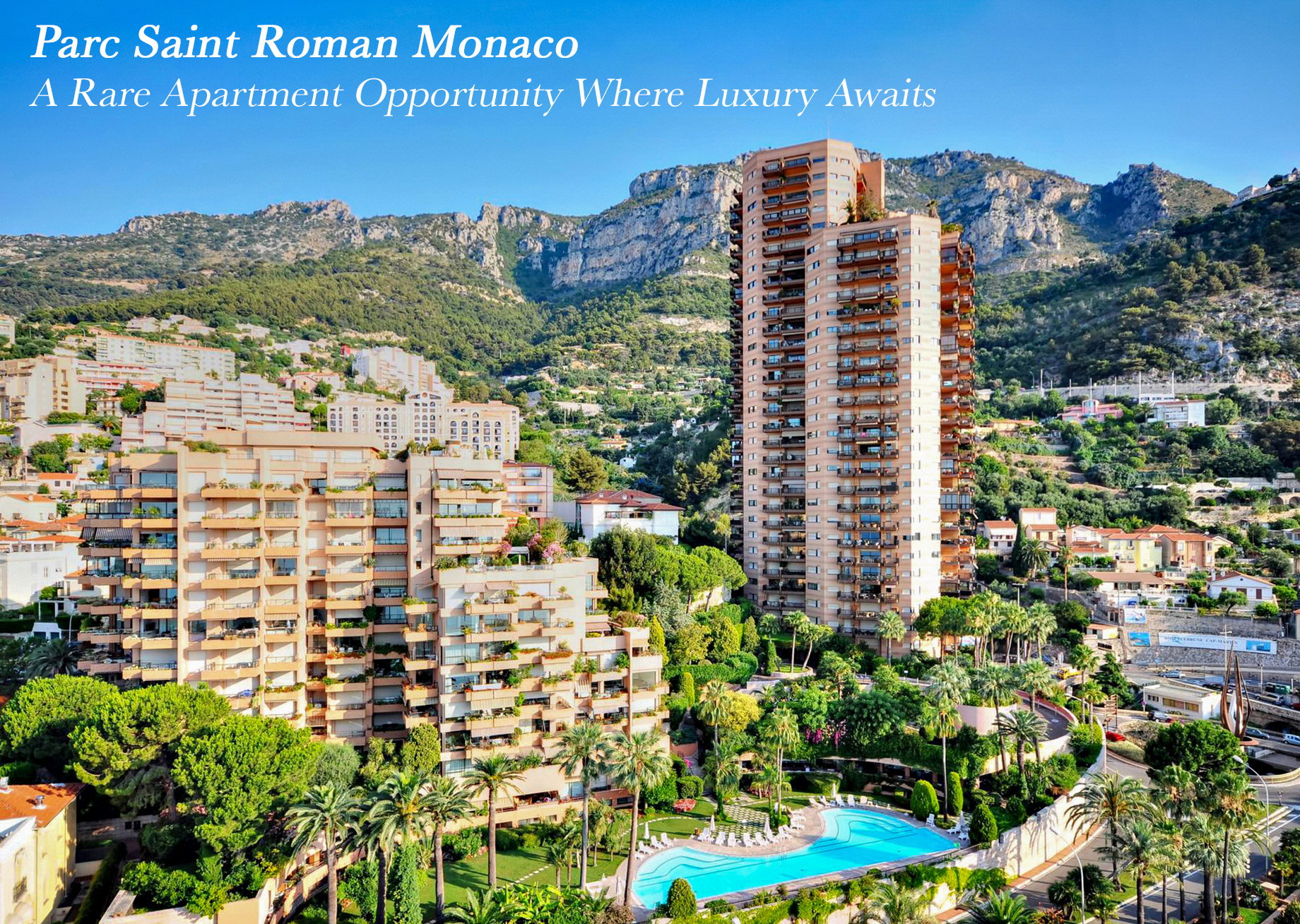 Parc Saint Roman Monaco - A Rare Apartment Opportunity Where Luxury Awaits