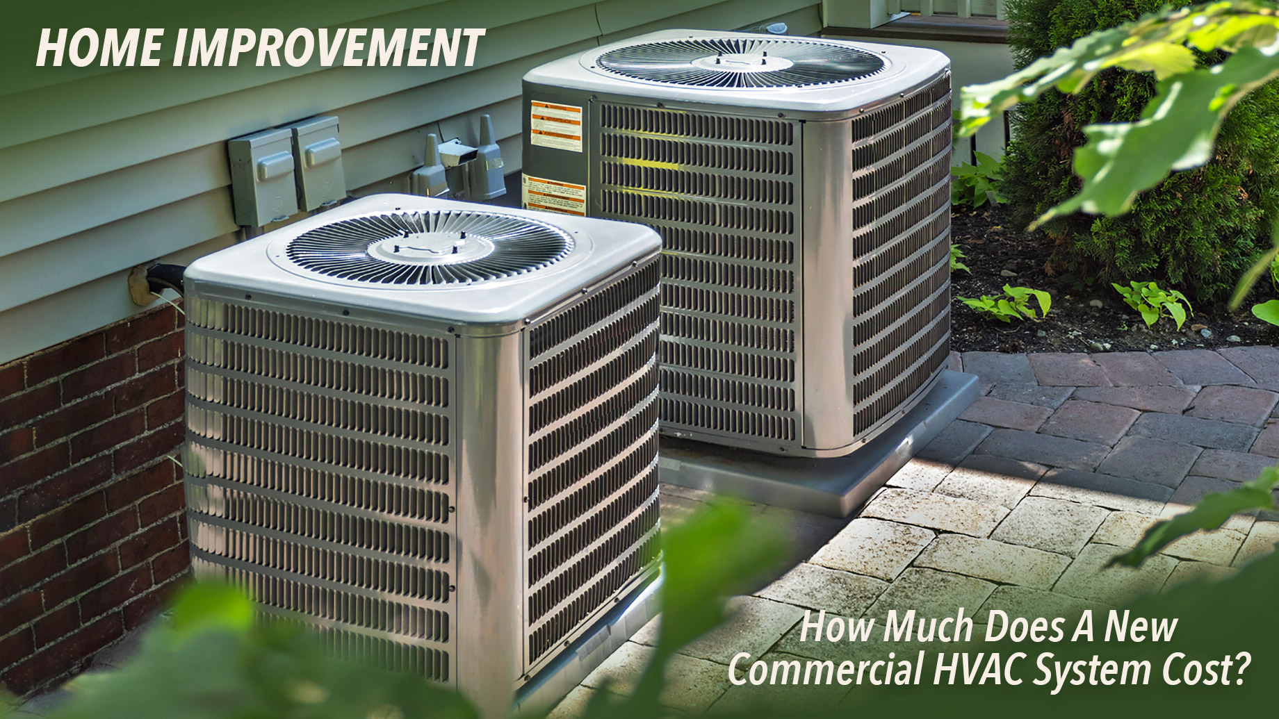 Home Improvement - How Much Does A New Commercial HVAC System Cost?