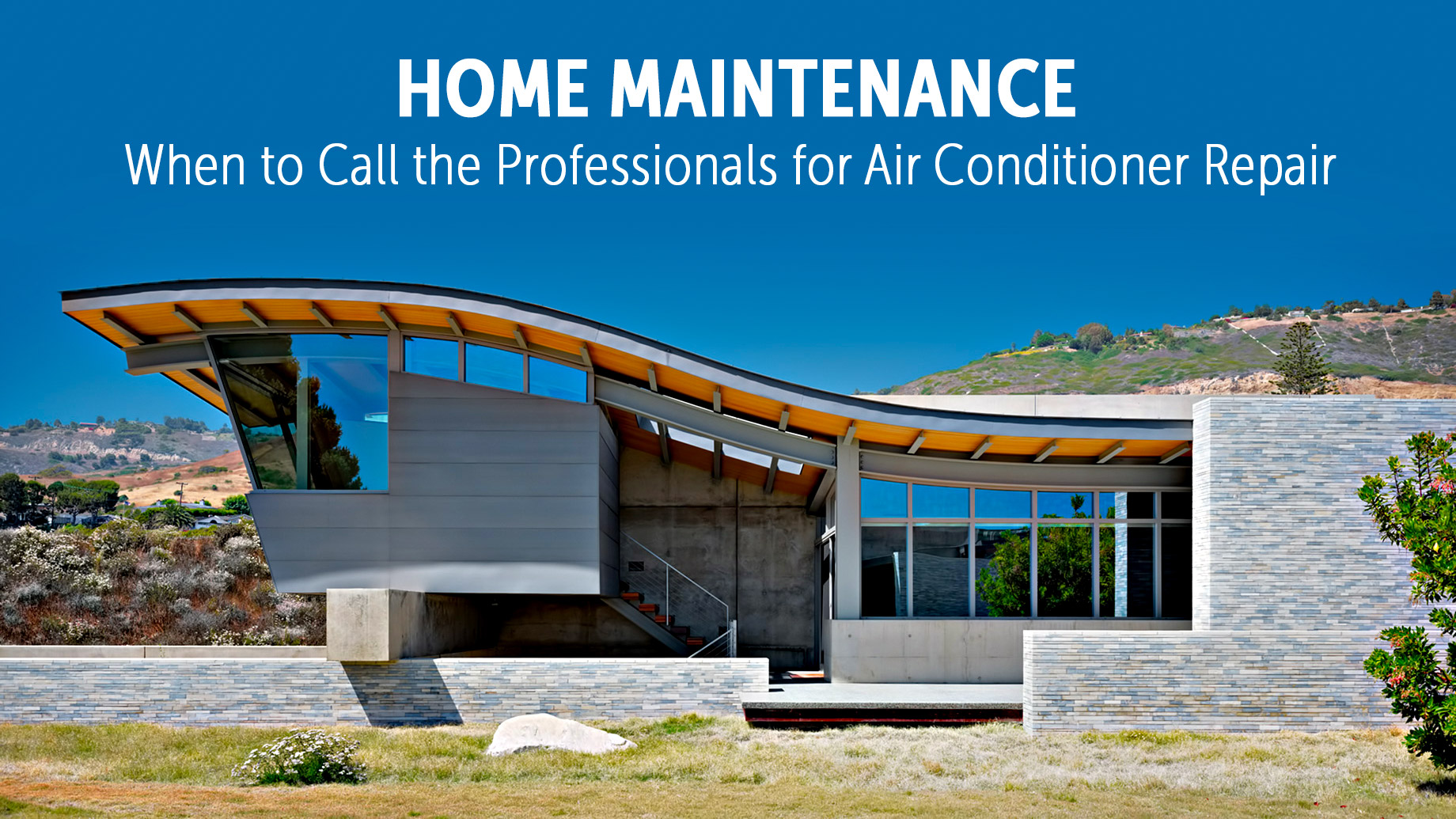 Home Maintenance - When to Call the Professionals for Air Conditioner Repair