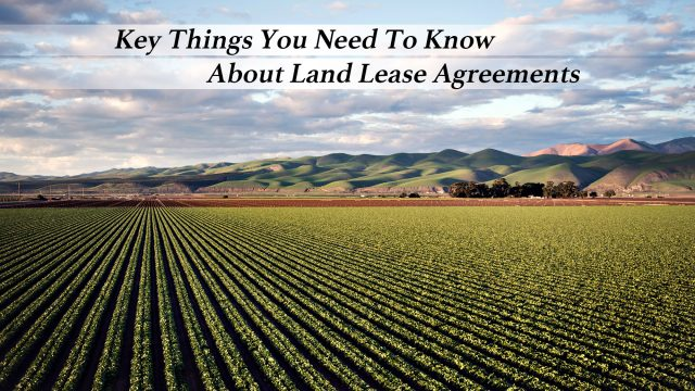 Key Things You Need To Know About Land Lease Agreements