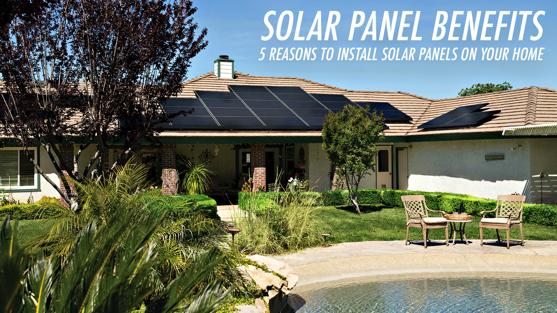 Solar Panel Benefits - 5 Reasons to Install Solar Panels on Your Home