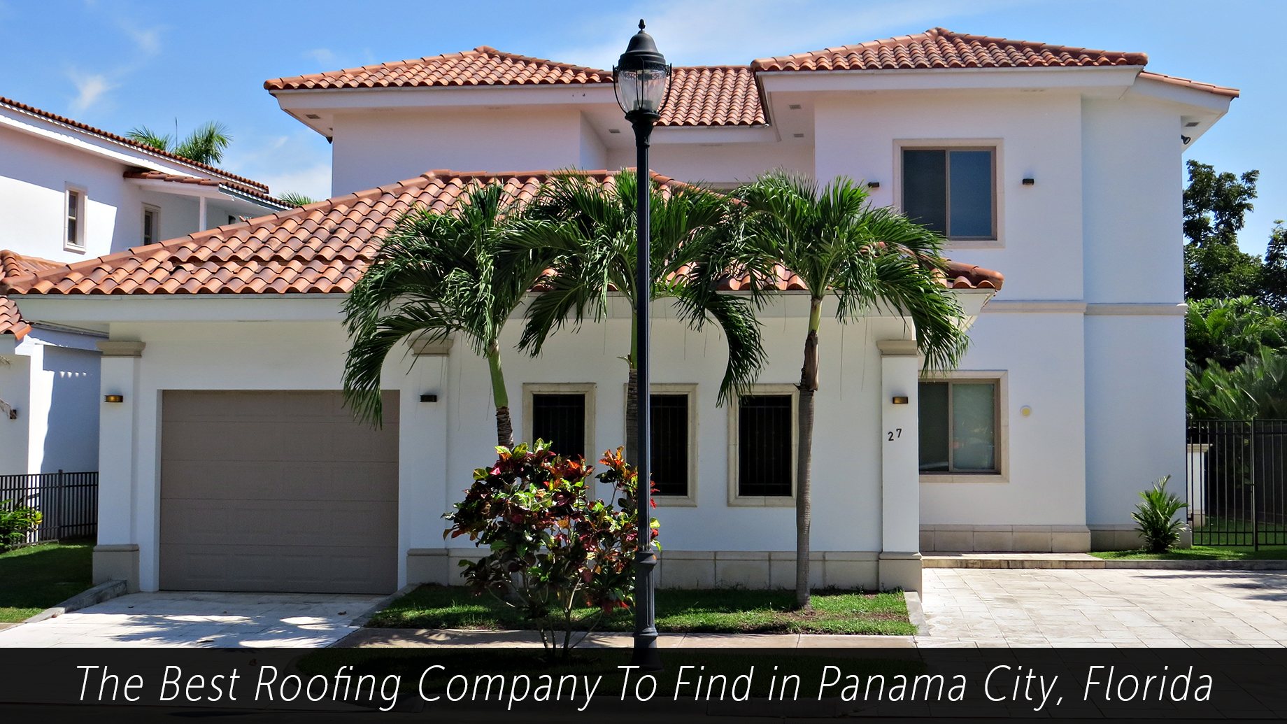 The Best Roofing Company To Find in Panama City, Florida