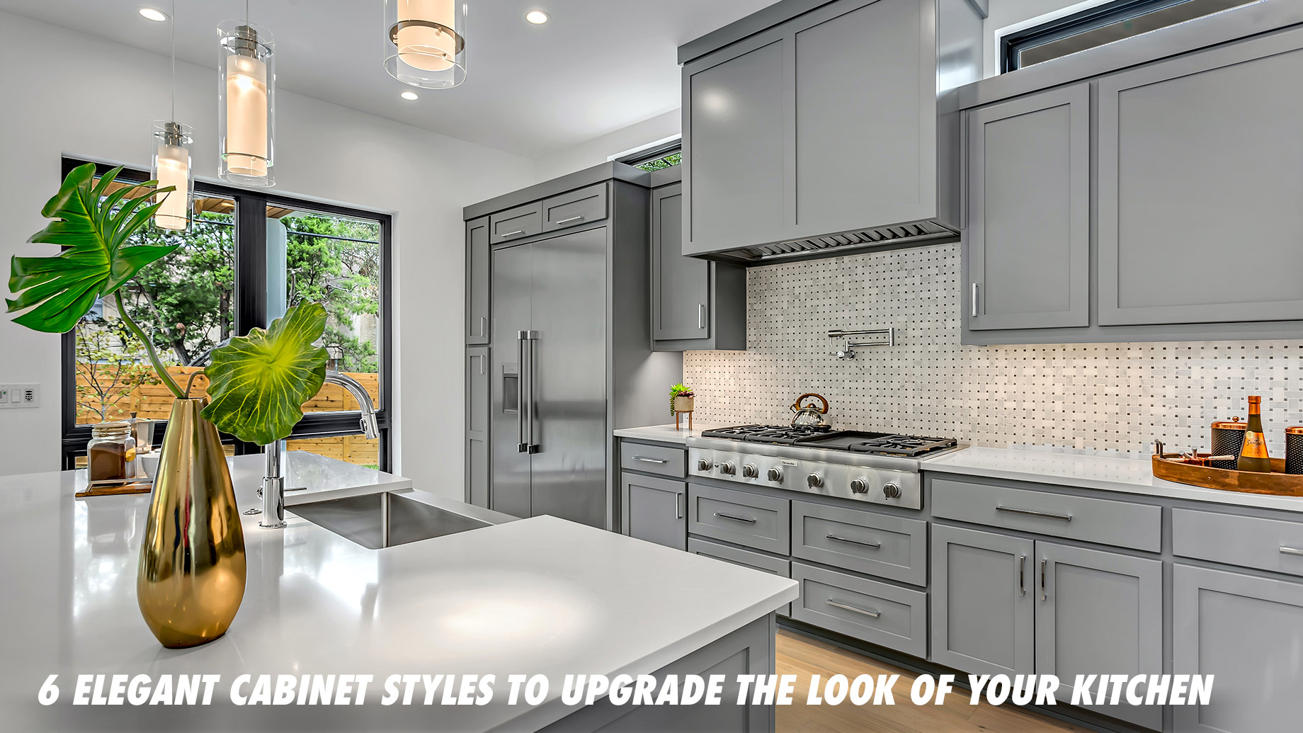 6 Elegant Cabinet Styles to Upgrade the Look of Your Kitchen