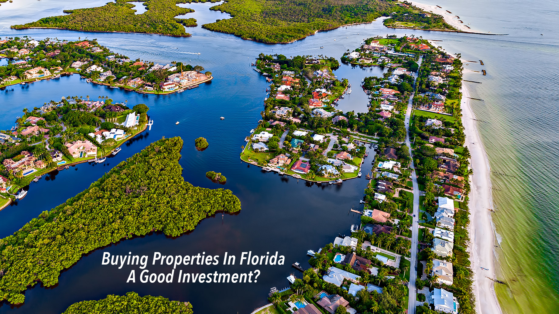 Buying Properties In Florida - A Good Investment?