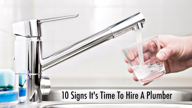 Home Repairs - 10 Signs It's Time To Hire A Plumber