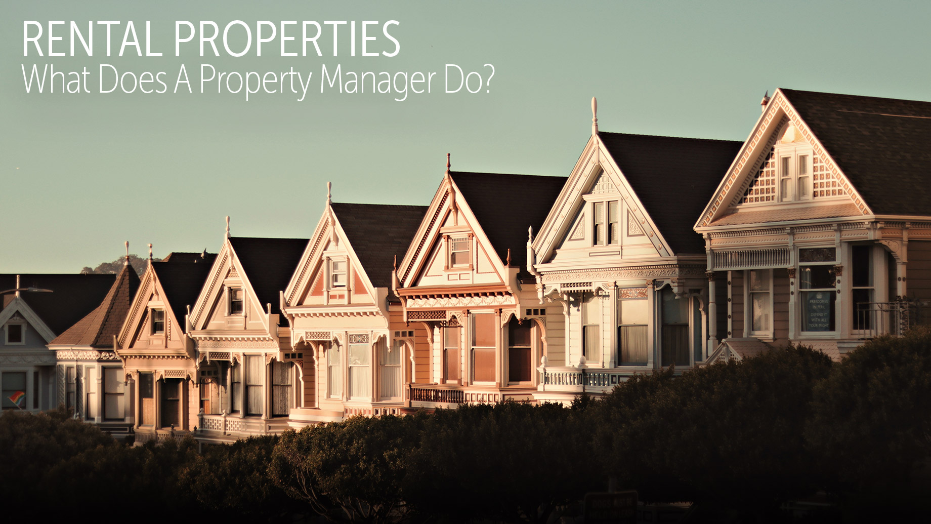 Rental Properties - What Does A Property Manager Do?