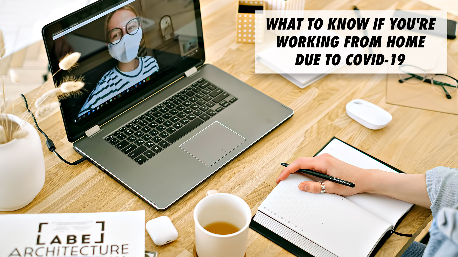What To Know If You're Working From Home Due To COVID-19