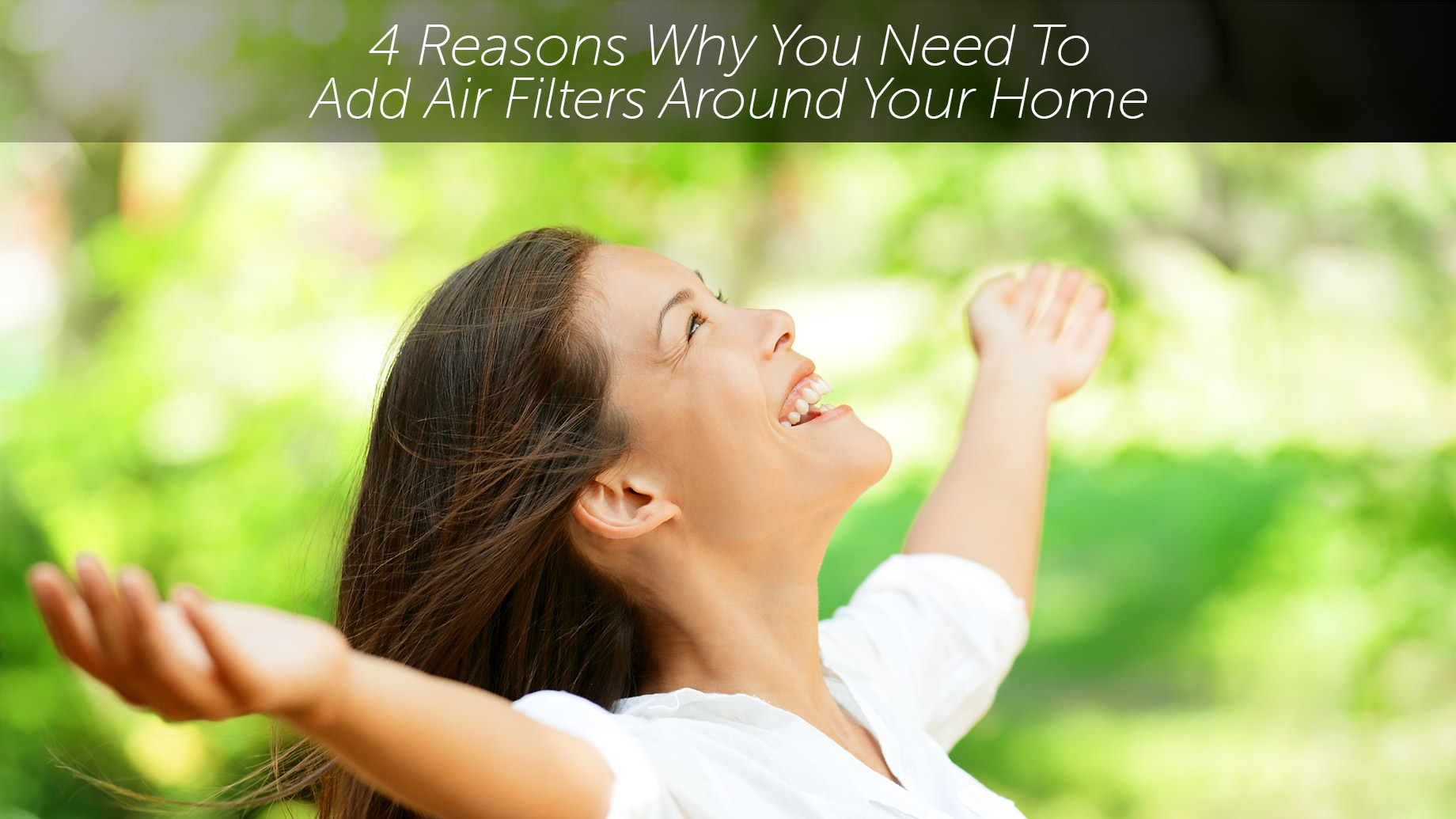 4 Reasons Why You Need To Add Air Filters Around Your Home