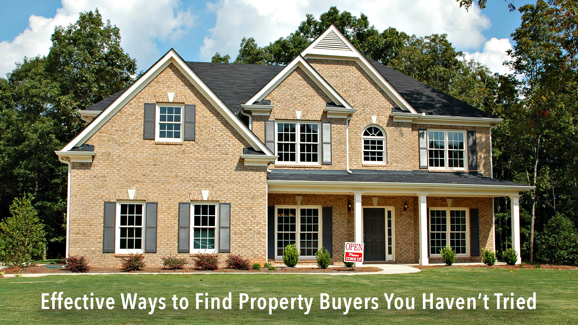 Effective Ways to Find Property Buyers You Haven't Tried