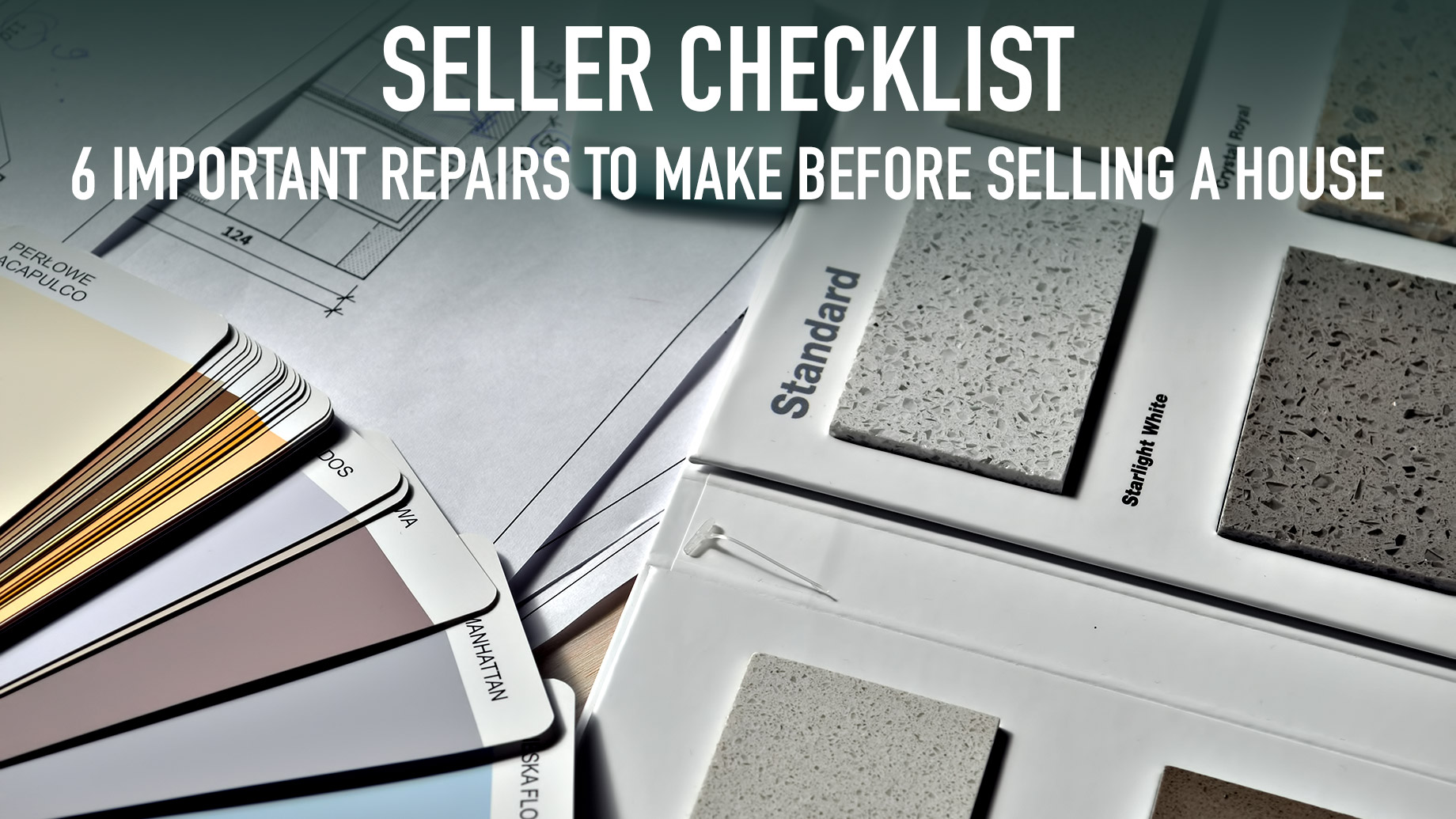 Seller Checklist - 6 Important Repairs to Make Before Selling a House