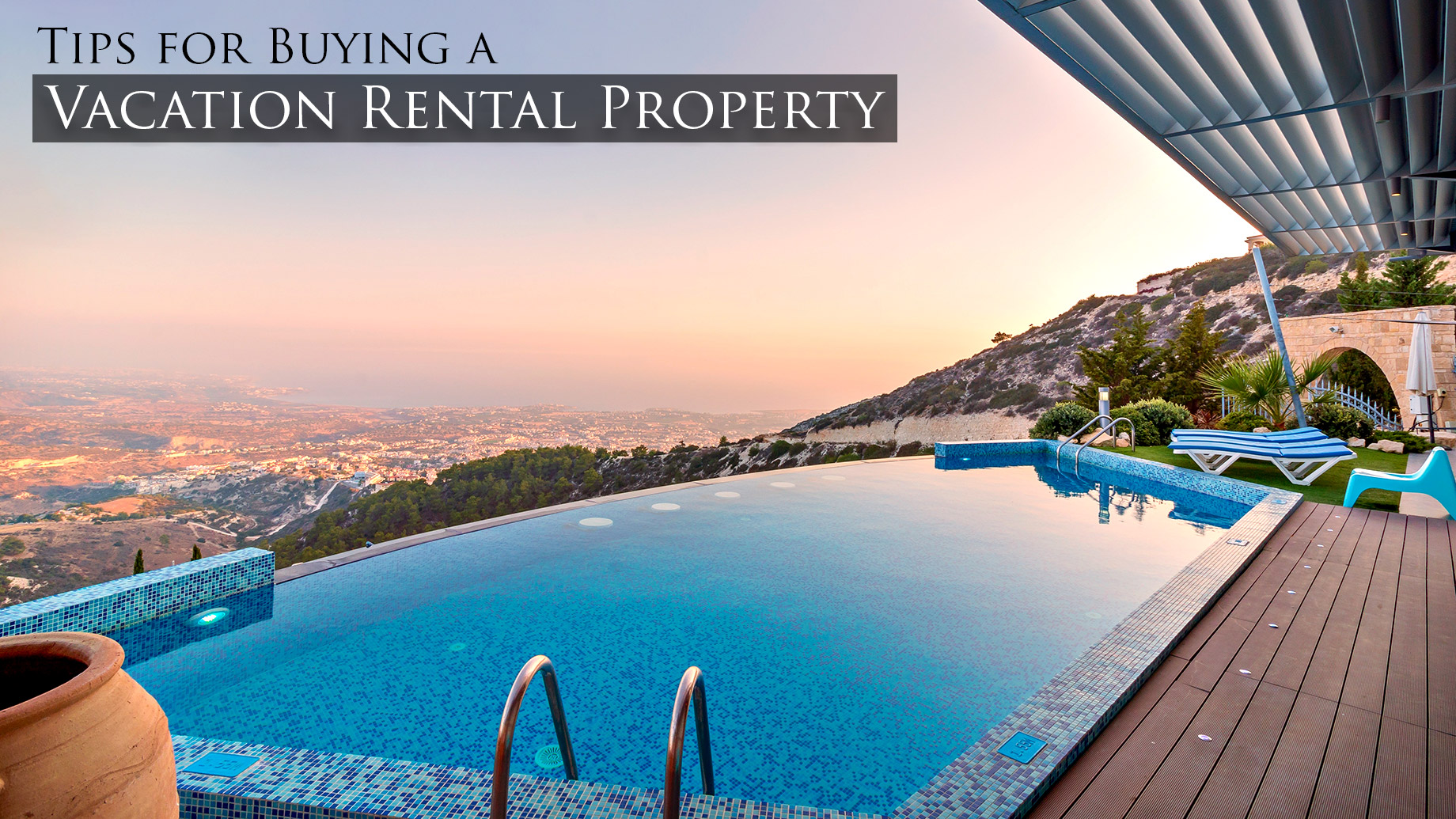 Tips for Buying a Vacation Rental Property