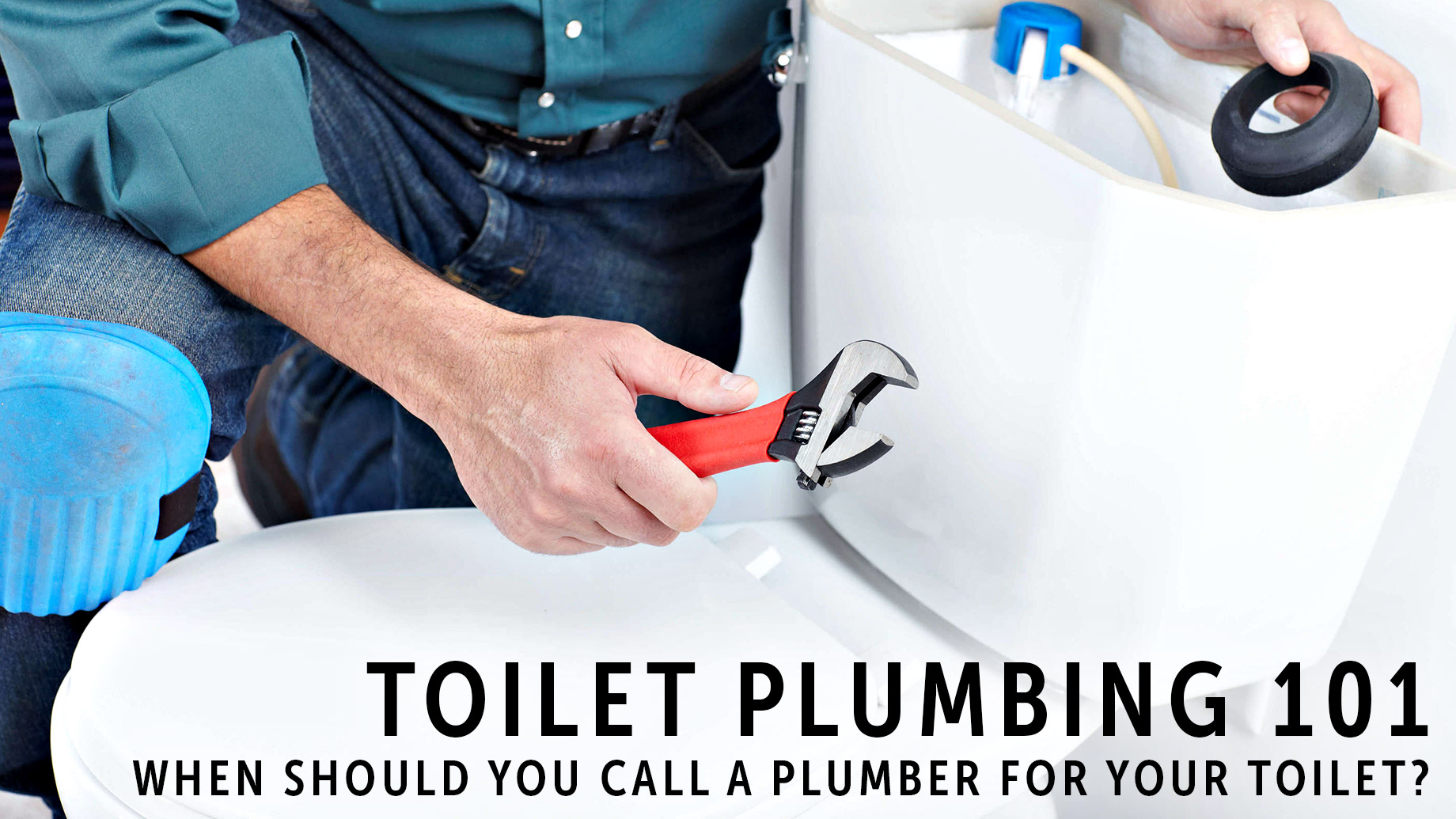Toilet Plumbing 101 - When Should You Call a Plumber for Your Toilet?