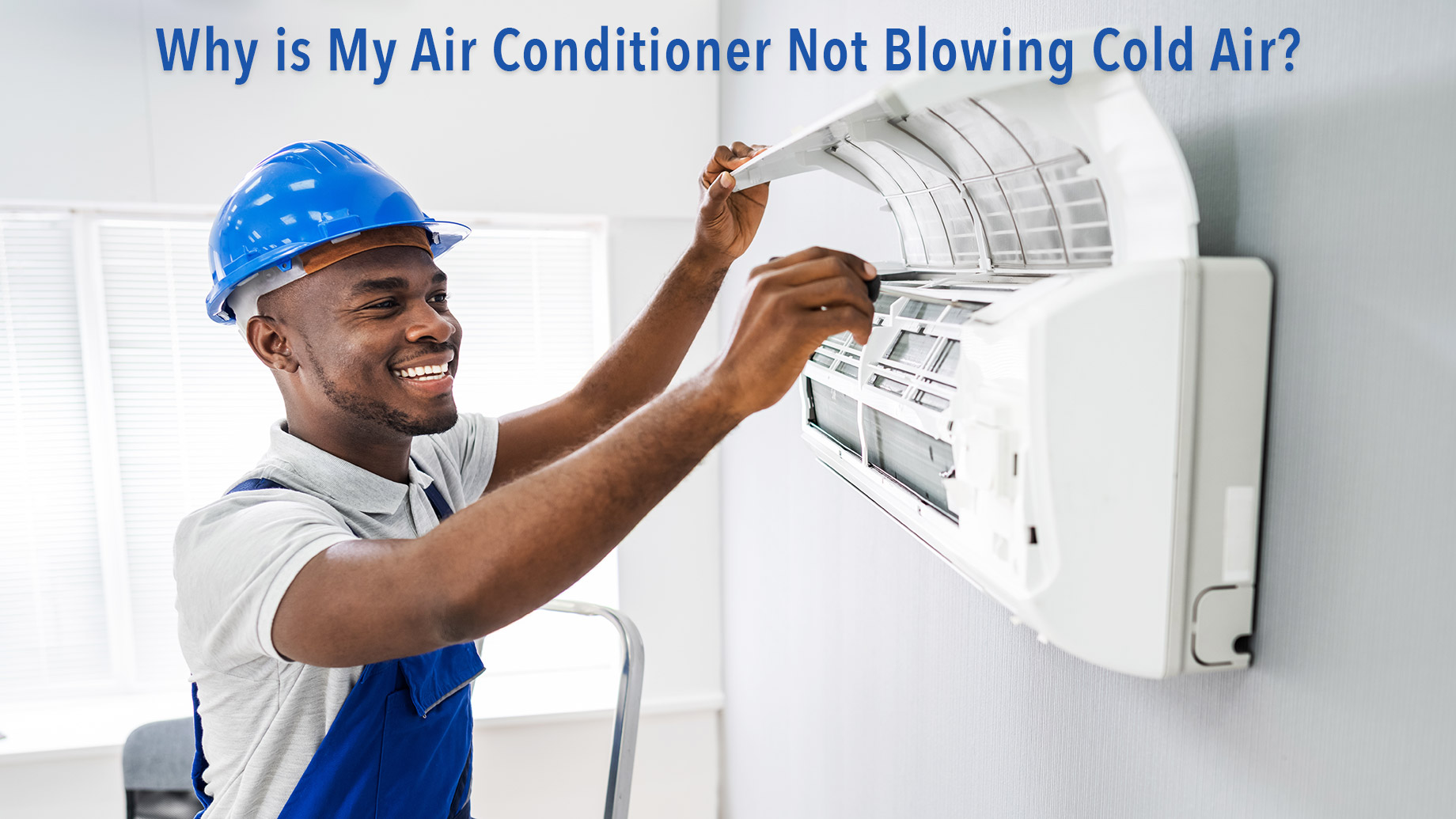 Why is My Air Conditioner Not Blowing Cold Air?