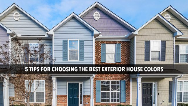 5 Tips for Choosing the Best Exterior House Colors