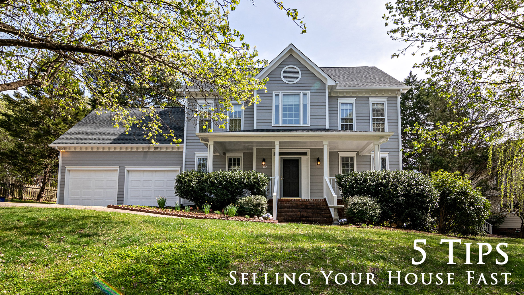 5 Tips for Selling Your House Fast