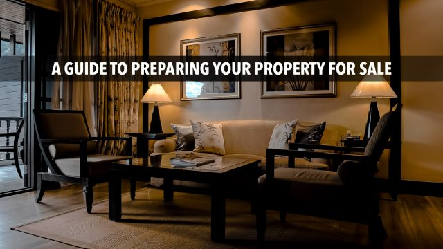 A Guide To Preparing Your Property For Sale